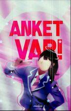ANKET VAR! by asdfghjklgsdh