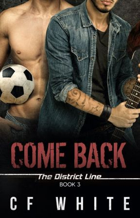 Come Back (The District Line #3) OUT in KU 10 DEC 18 by CFWhiteUK