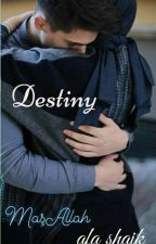 Destiny✔ by afa786