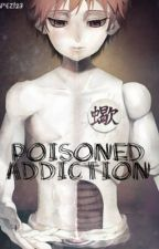 Poisoned Addiction by papez123