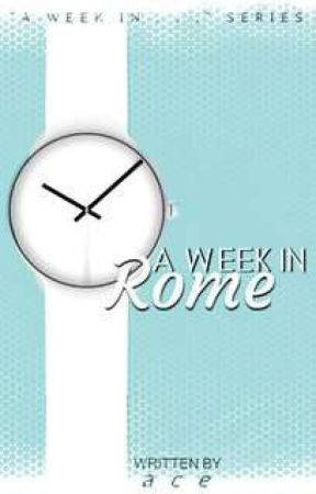 A Week In Rome | AWI series |✔ by xkalopsia