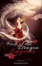 Bride of the Dragon Emperor by queenrevi