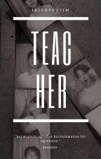 Teacher×Yoonmin① by irisofsujim
