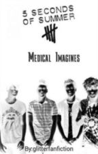 5 Seconds of Summer- Medical Imagines by glitterfanfiction