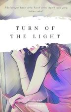 Turn Off The Light by Lavenayu3110