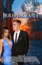 Irreplaceable | JB (Sequel to Inevitable) by jbwaslikebby