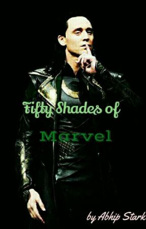 Fifty Shades Of Marvel (Marvel X Reader SMUT) by echoesof-passion
