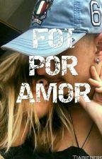 Por Amor [morro]  by TiaBiebers