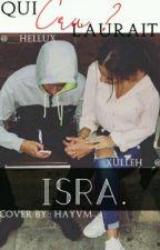 ISRA - Qui l'aurait cru ? by __hellux