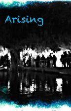 Arising by Infinity_XI