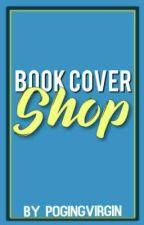 BOOK COVER SHOP by pogingvirgin