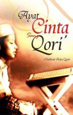 Ayat Cinta Sang Qori' (SUDAH DITERBITKAN) by HAQudsi