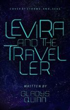 Levira and the Traveller (Complete) by squirrelg