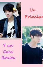 Un Príncipe y un Cara Bonita [JinKook]. by anicky2803