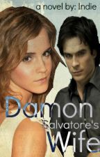 Damon Salvatore's Wife by hungergamesaddict96