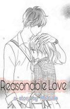 Reasonable Love by kireinaaa