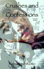 Crushes and Confessions by PersonXA