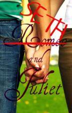 Romeo-SETH and Juliet by ThatGirlNextDoor