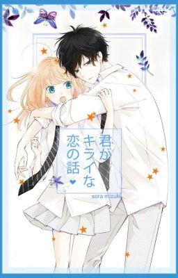 Đọc truyện [Full] [Truyện Tranh] Kimi ga Kirai na Koi no Hanashi