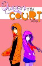 Queen of the Court (Haikyuu!! Fan Fiction) by SleepyNinjaa