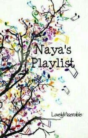 Naya's Playlist  by LovelyMiserable