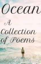 Ocean: A Collection of Poems by Meeper4life