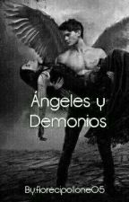 Angeles Y Demonios by fiorecipollone05