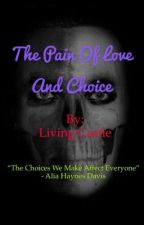 The Pain of Love and Choice by ElysiumLiving