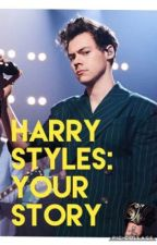 HARRY STYLES: Your Story by camilalanes
