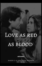 Love As Red As Blood 2 by -Rehanna-