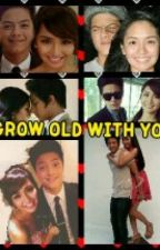 Grow Old With You (Katniel Fan Fiction) [SLOW UPDATE] by ItsAgentMigz
