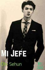 Mi Jefe Sehun +18 by JulietaMorenoS