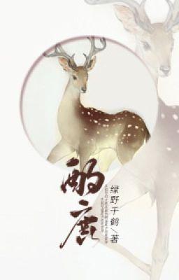 Đọc truyện [ĐM] Chước lộc - Lục Dã Thiên Hạc