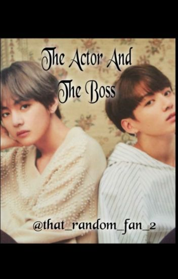 The actor And The Boss (VKOOK) (MPREG) - shelby ^~^ - Wattpad