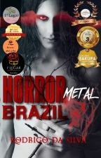 Horror Metal Brazil by RodrigodaSilva111