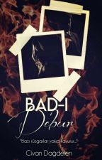 BAD-I DEBUR by civandagdelen_