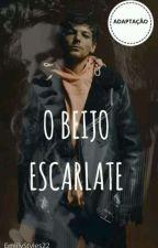 O BEIJO ESCARLATE - VERSÃO LARRY  by EmiilyStyles22