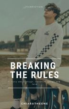 Breaking The Rules // CrispyRob *SLOW UPDATES* by chiaratheone