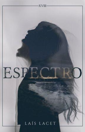 Espectro [07/07] by LaisLacet
