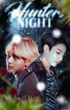 Hunter's Night ✾  VKook [Adaptación] by JEONPASTELITO
