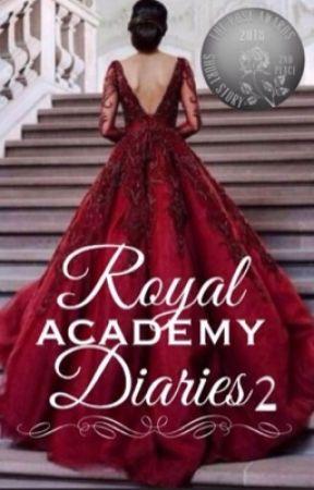 Royal Academy Diaries ✧ Book II by Jacklyn_Reynolds