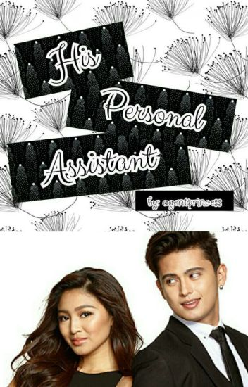 His Personal Assistant [JaDine]