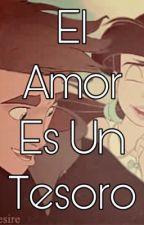 El Amor Es Un Tesoro(Jim y Melody) by MiteMendez18