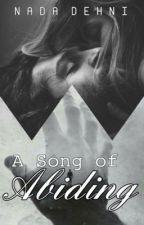 A song of abiding [third sequel] by nada_dehni