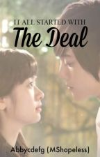 The Deal ♥ Ongoing series by MShopeless