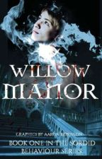 Willow Manor by FatedLife