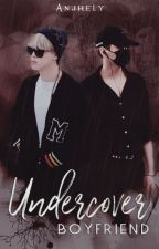 Undercover Boyfriend ※ YoonMin by Anjhely
