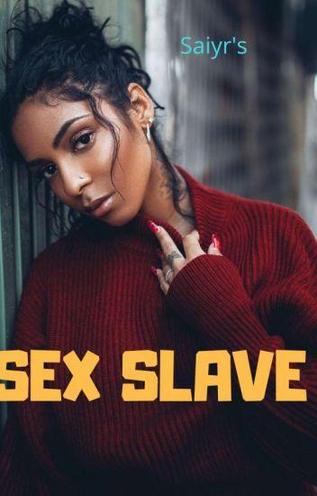 Saiyr's sex slave (ON HOLD)