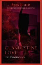 Clandestine Love by Brun_Oliver
