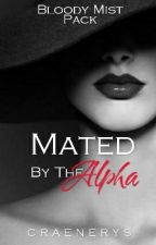 Mated By The Alpha  by Craenerys